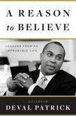 A Reason to Believe: Lessons from an Improbable Life