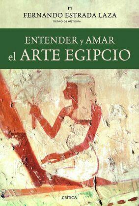 Entender y amar el arte egipcio