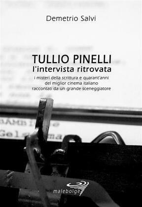 Tullio Pinelli - L'intervista ritrovata