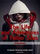 The Life and Adventures of Father Silas