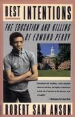 Best Intentions: The Education and Killing of Edmund Perry