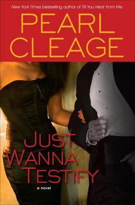 Just Wanna Testify: A Novel