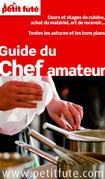 Guide du Chef amateur 2015 (avec photos et avis des lecteurs)