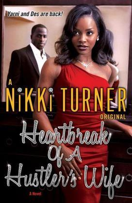 Heartbreak of a Hustler's Wife: A Novel