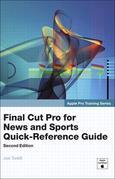 Apple Pro Training Series: Final Cut Pro for News and Sports Quick-Reference Guide, Adobe Reader