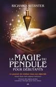 La magie du pendule pour débutants