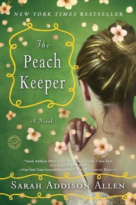 The Peach Keeper: A Novel