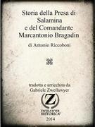 Storia della Presa di Salamina e del Comandante Marcantonio Bragadin
