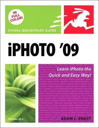 iPhoto 09 for Mac OS X: Visual QuickStart Guide