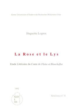 La Rose et le Lys