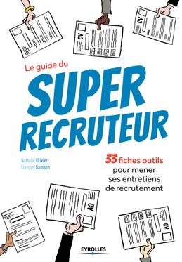 Le guide du super recruteur