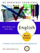 English Made Simple, Revised Edition: A Complete, Step-by-Step Guide to Better Language Skills