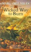 A Wicked Way to Burn