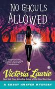 No Ghouls Allowed: A Ghost Hunter Mystery