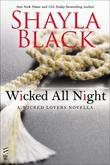 Wicked All Night: A Wicked Lovers novella