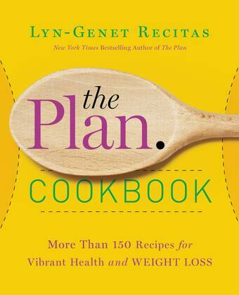 The Plan Cookbook: More Than 150 Recipes for Vibrant Health and Weight Loss