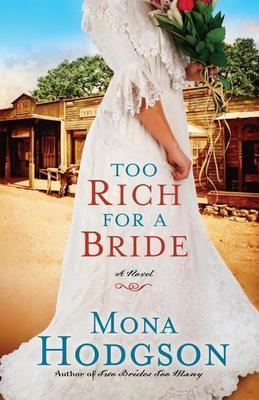 Too Rich for a Bride: A Novel
