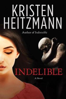 Indelible: A Novel