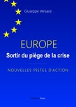 Europe, sortir du piège de la crise