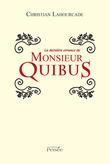 La dernière errance de monsieur QUIBUS