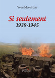 Si seulement 1939-1945