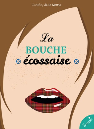 La bouche écossaise