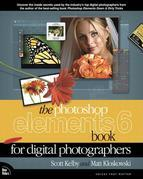 The Photoshop Elements 6 Book for Digital Photographers