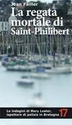La regata mortale di Saint-Philibert. Un'altra indagine di Mary Lester