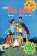 How Tia Lola Saved the Summer