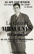 Le Grand Meaulnes. Il Grande Meaulnes (IT/FR Edition 2014 - Illustrated) et La Femme Empoisonnée