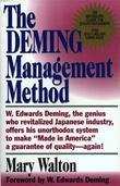 The Deming Management Method: The Bestselling Classic for Quality Management!
