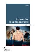 Alexandre et la mafia russe
