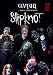 STAY[SIC]. La Minaccia Generazionale di Slipknot