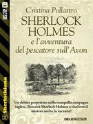 Sherlock Holmes e l'avventura del pescatore sull'Avon