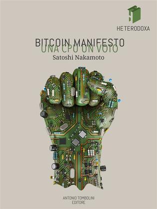 Bitcoin Manifesto: UNA CPU UN VOTO
