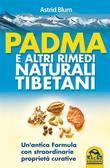 Padma e altri Rimedi Naturali Tibetani