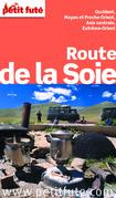 Route de la Soie 2015 Petit Futé (avec cartes, photos + avis des lecteurs)