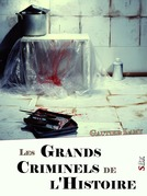 Les Grands Criminels de l'Histoire