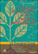 Clinical Supervision in the Helping Professions: A Practical Guide