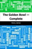 The Golden Bowl - Complete