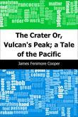 The Crater: Or, Vulcan's Peak; a Tale of the Pacific