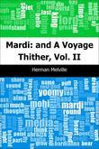 Mardi: and A Voyage Thither, Vol. II