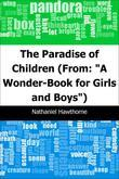 "The Paradise of Children: (From: ""A Wonder-Book for Girls and Boys"")"