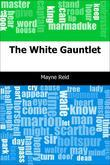 The White Gauntlet