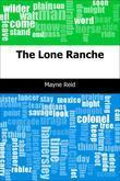 The Lone Ranche