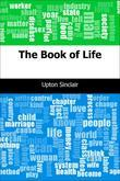 Upton Sinclair - The Book of Life