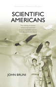 Scientific Americans: The Making of Popular Science and Evolution in Early-Twentieth-Century U.S. Literature and Culture