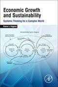 Economic Growth and Sustainability: Systems Thinking for a Complex World