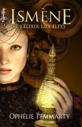 Ismène et l'Elixir des Elfes