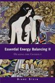 Essential Energy Balancing II: Healing the Goddess